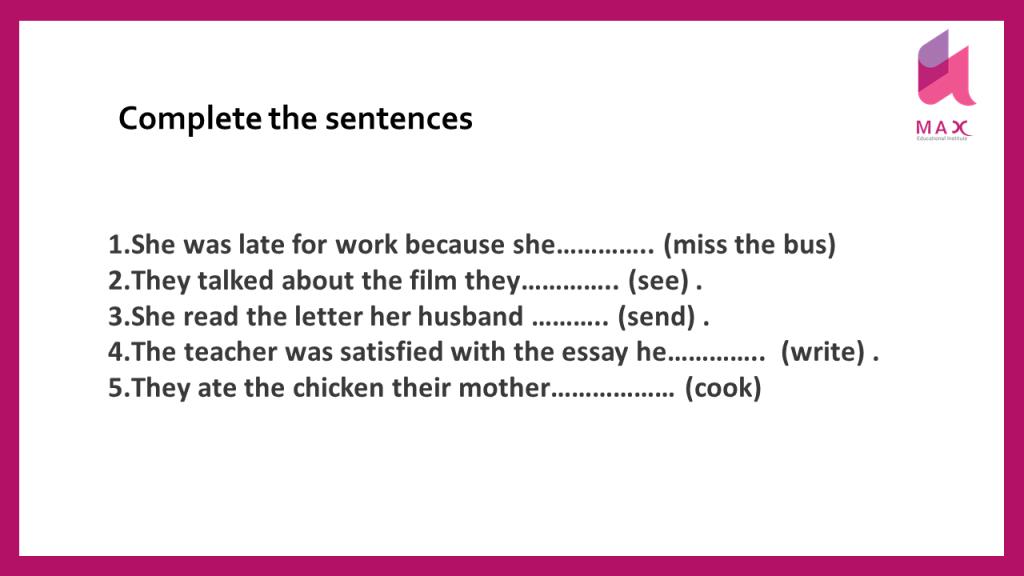 complete the sentence آموزش زمان گذشته کامل